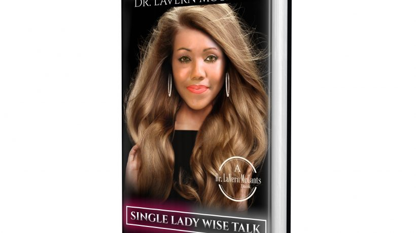 Dr. LaVern McCants Offers Significant Life-Changing Books for Girls, Boys, Parents, and Women in 2021