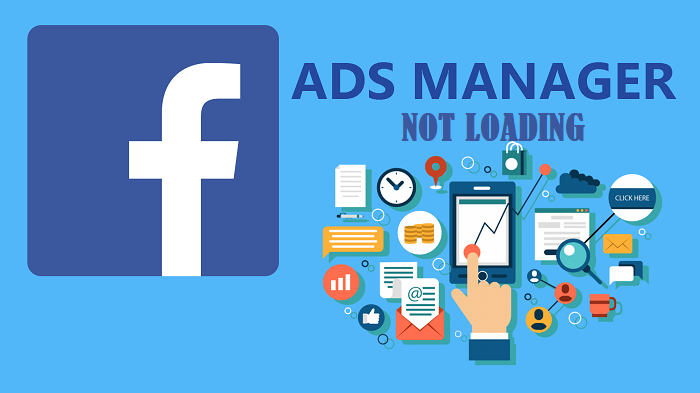 facebook ad manager not loading
